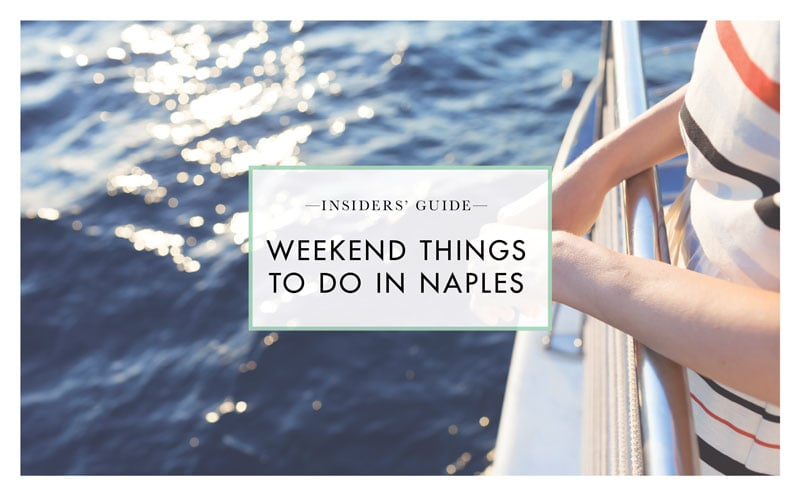 Weekend Things to Do in Naples, Florida