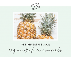 sign up for pineapple mail