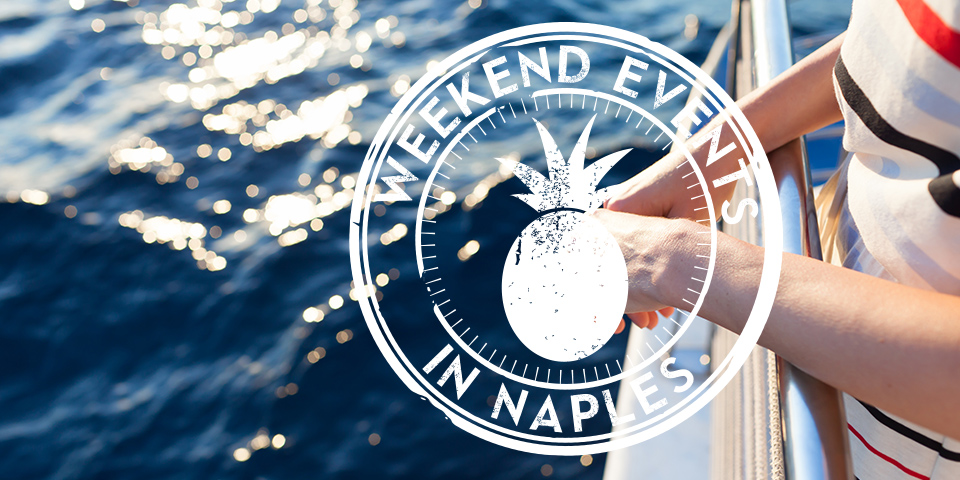weekend things to do in Naples Florida